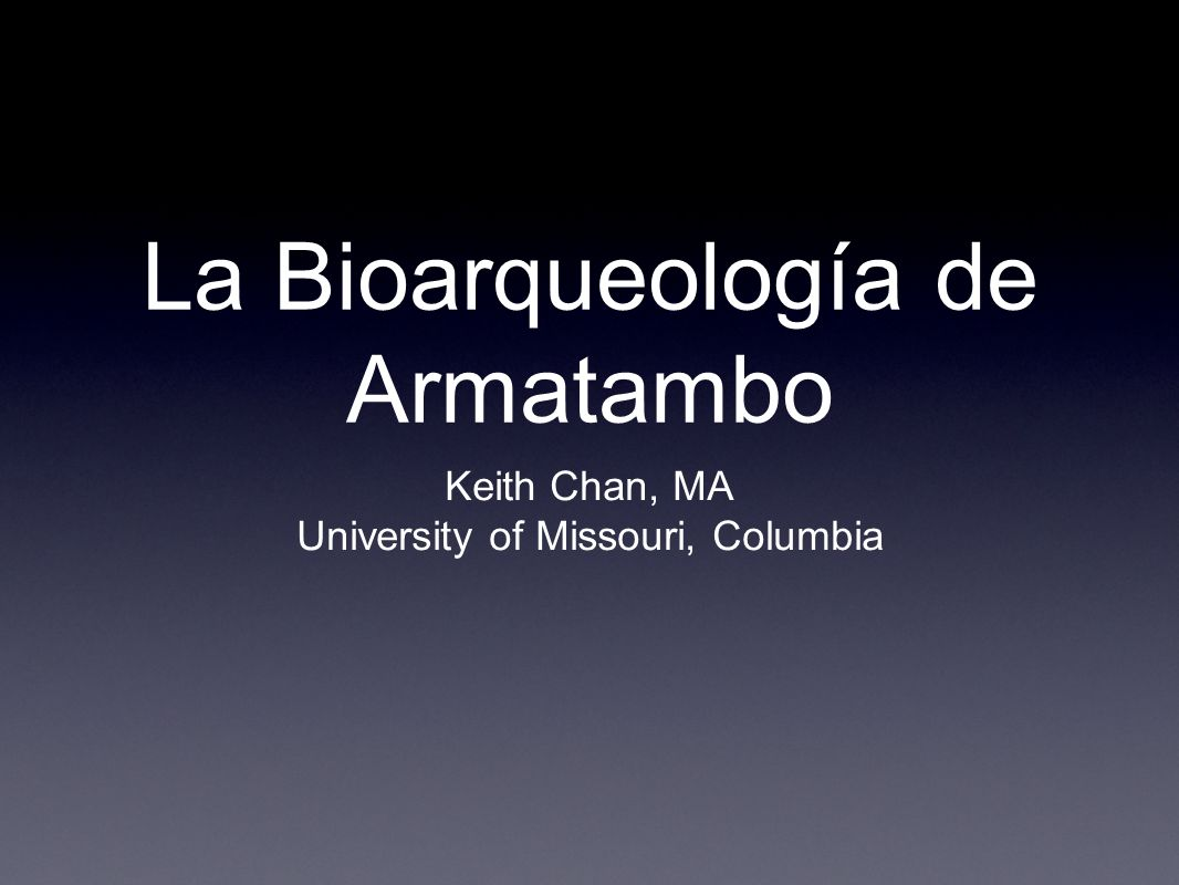 La Bioarqueología de Armatambo