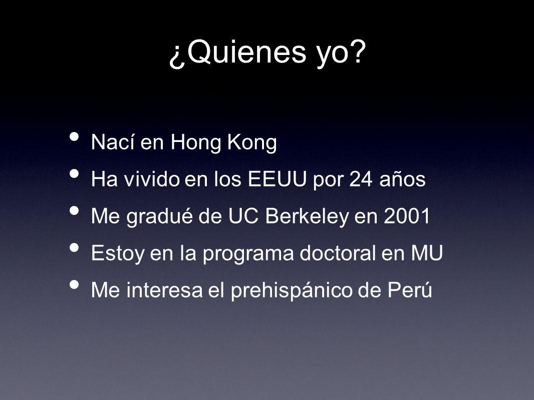 ¿Quienes yo Nací en Hong Kong Ha vivido en los EEUU por 24 años