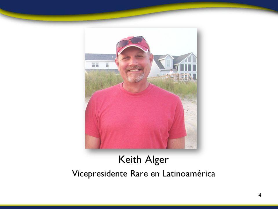 Keith Alger Vicepresidente Rare en Latinoamérica