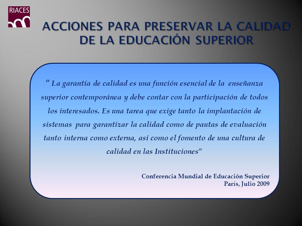 ACCIONES PARA PRESERVAR LA CALIDAD DE LA EDUCACIÓN SUPERIOR