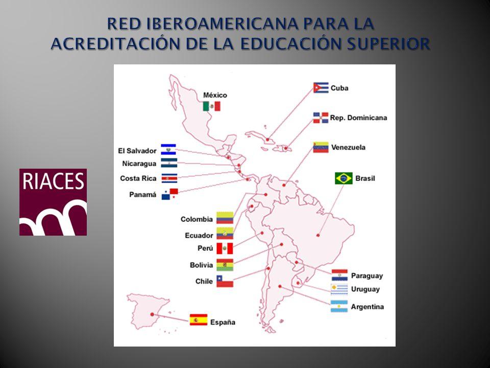 RED IBEROAMERICANA PARA LA ACREDITACIÓN DE LA EDUCACIÓN SUPERIOR