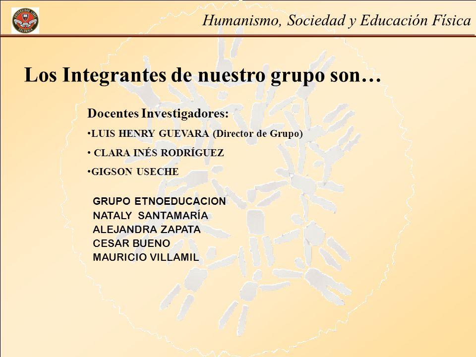 Los Integrantes de nuestro grupo son…