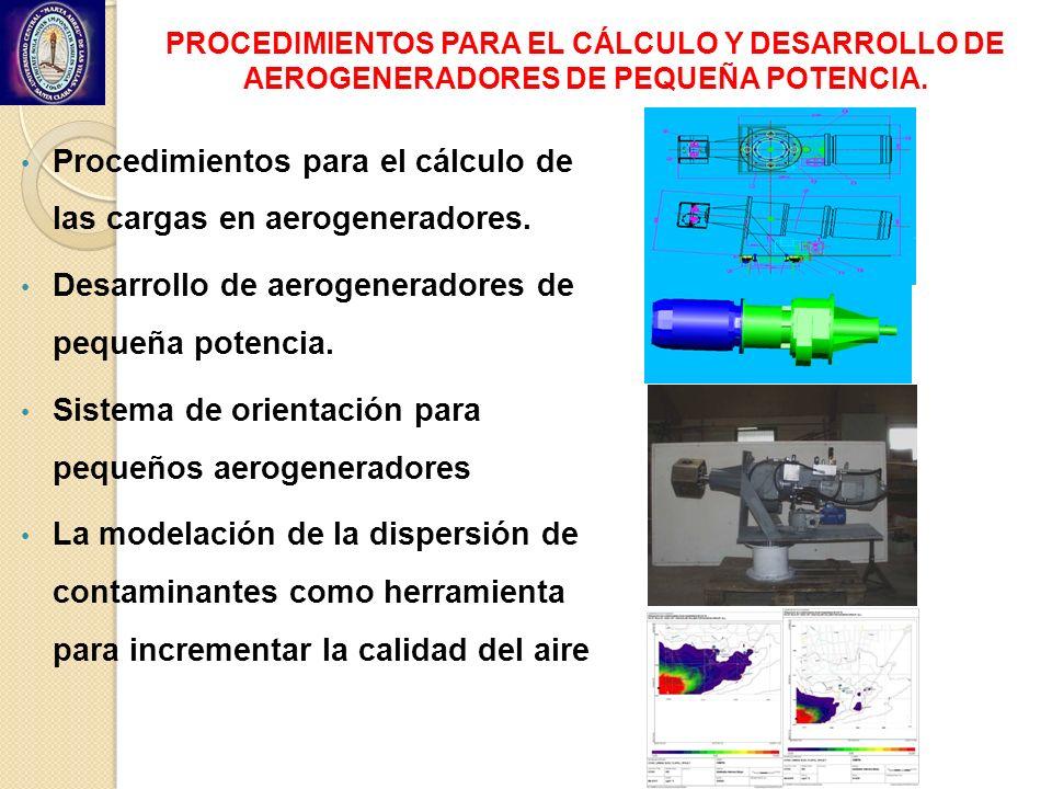 Procedimientos para el cálculo de las cargas en aerogeneradores.