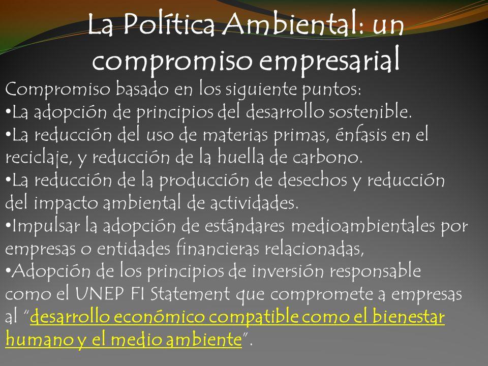 La Política Ambiental: un compromiso empresarial