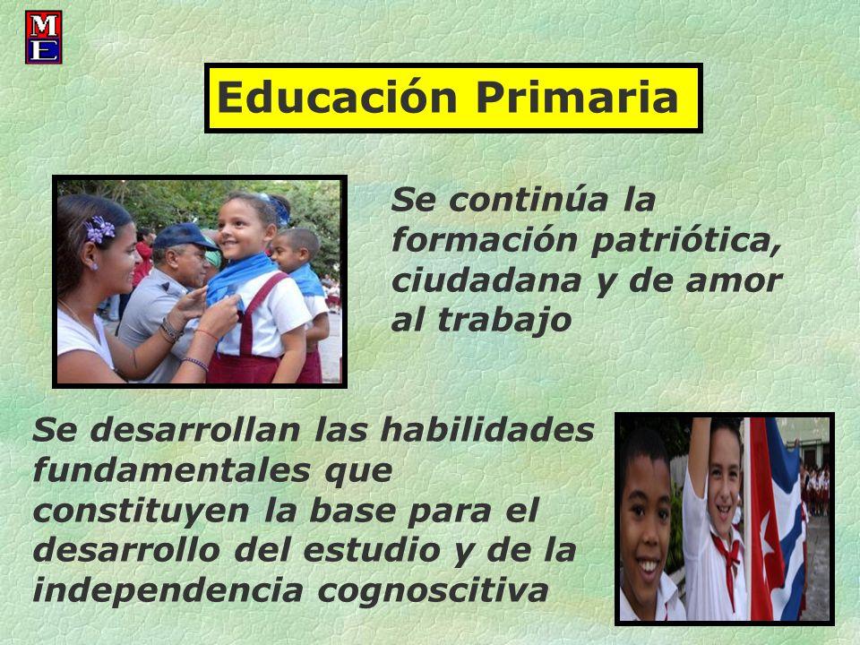 Educación Primaria Se continúa la formación patriótica, ciudadana y de amor al trabajo.