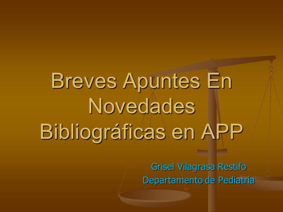 Breves Apuntes En Novedades Bibliográficas en APP