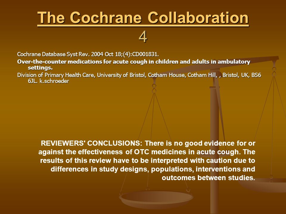 The Cochrane Collaboration 4