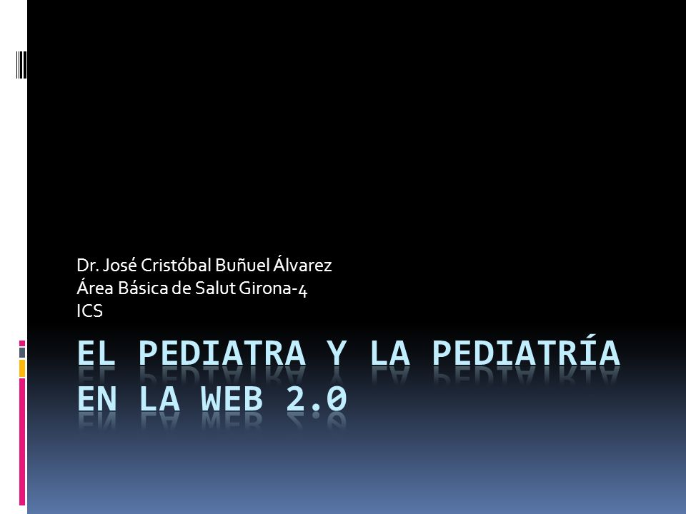 El Pediatra y la Pediatría en la Web 2.0