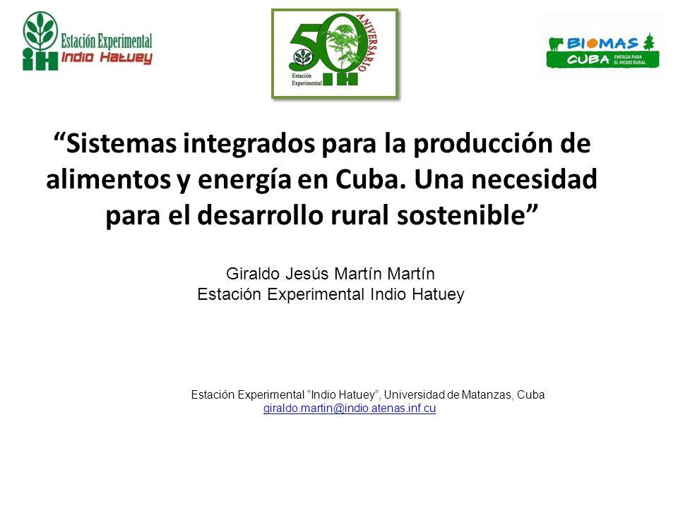 Sistemas integrados para la producción de alimentos y energía en Cuba