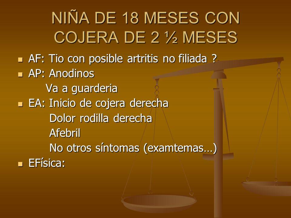 NIÑA DE 18 MESES CON COJERA DE 2 ½ MESES