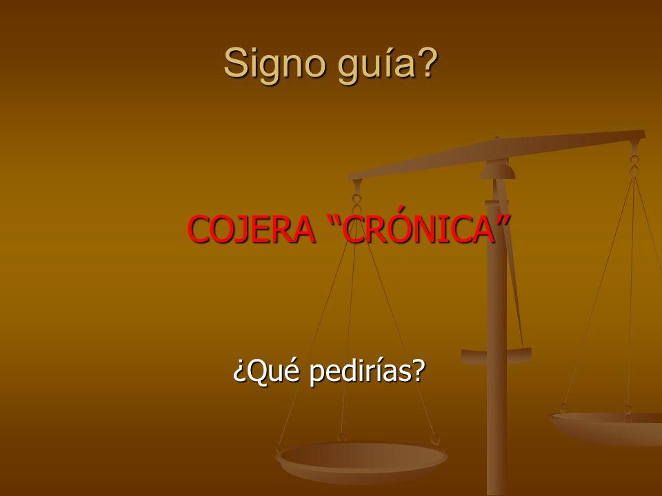 Signo guía COJERA CRÓNICA ¿Qué pedirías