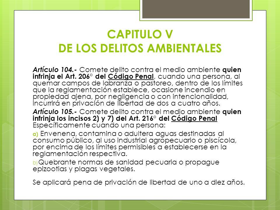 CAPITULO V DE LOS DELITOS AMBIENTALES