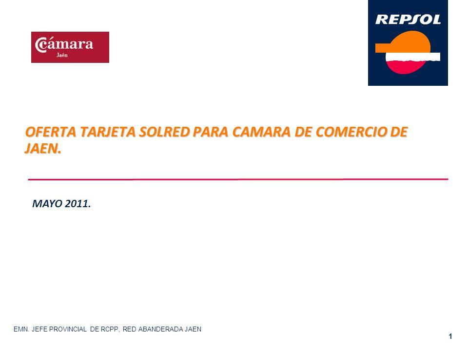 OFERTA TARJETA SOLRED PARA CAMARA DE COMERCIO DE JAEN.