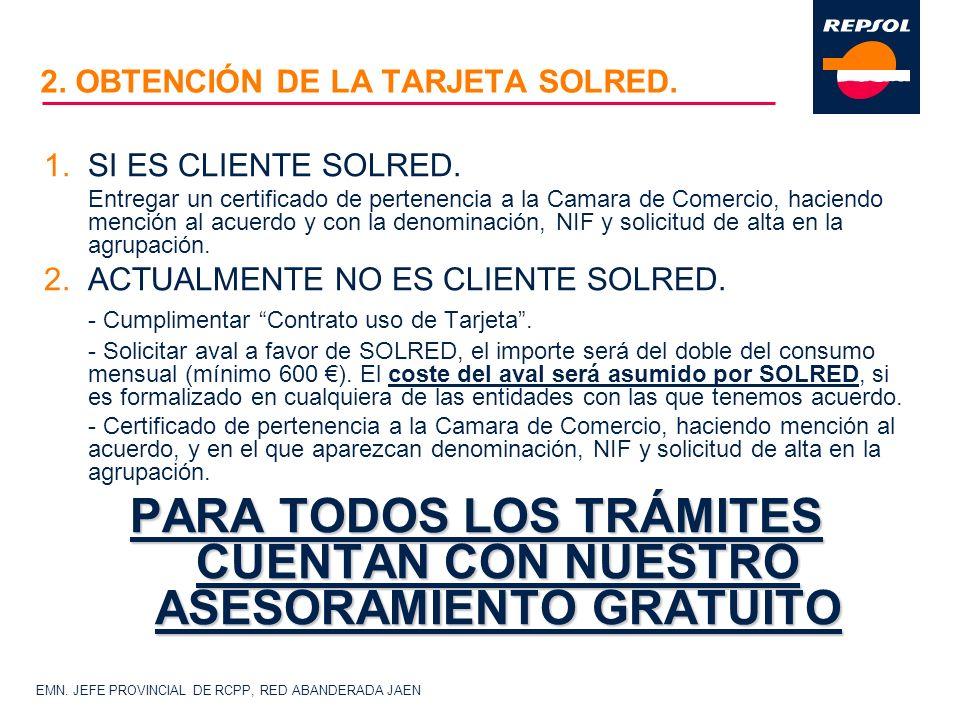 2. OBTENCIÓN DE LA TARJETA SOLRED.