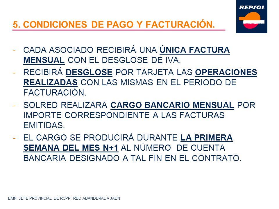 5. CONDICIONES DE PAGO Y FACTURACIÓN.