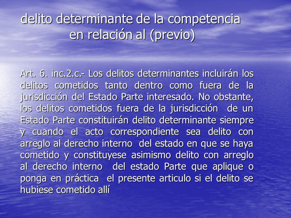 delito determinante de la competencia en relación al (previo)