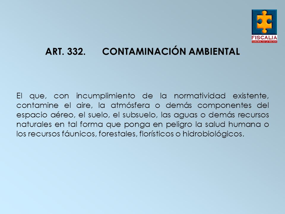 ART. 332. CONTAMINACIÓN AMBIENTAL