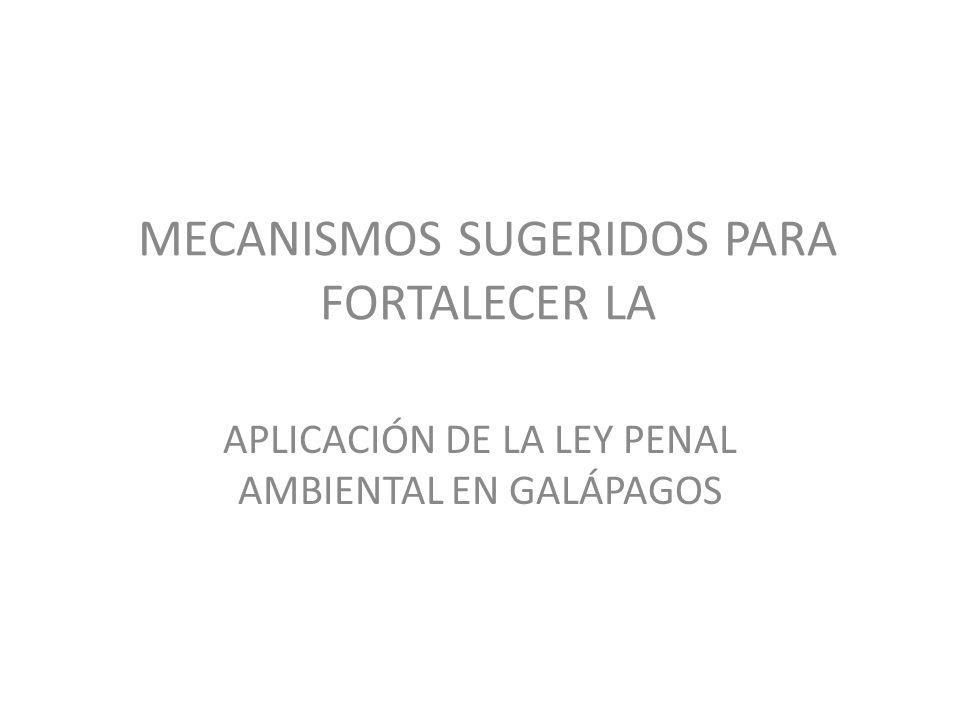 MECANISMOS SUGERIDOS PARA FORTALECER LA