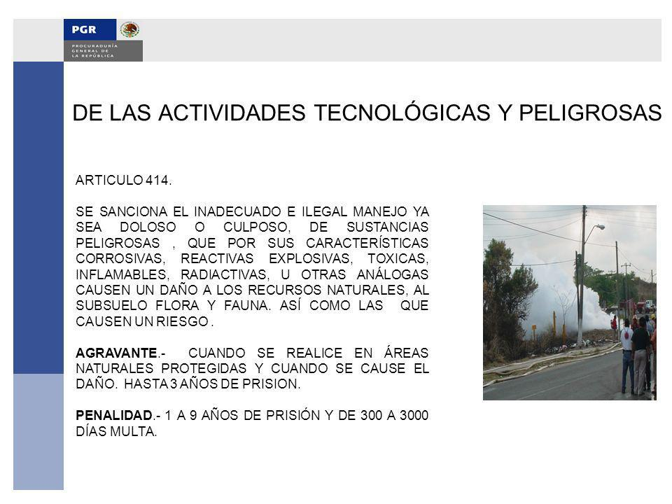 DE LAS ACTIVIDADES TECNOLÓGICAS Y PELIGROSAS