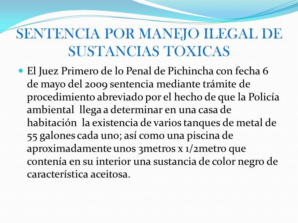SENTENCIA POR MANEJO ILEGAL DE SUSTANCIAS TOXICAS