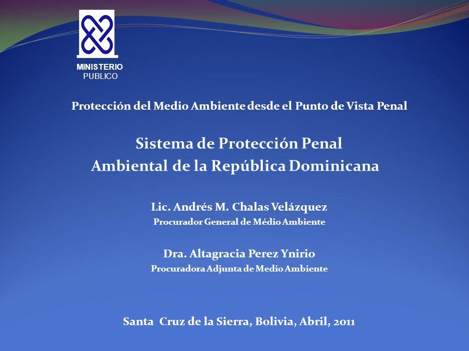 Sistema de Protección Penal Ambiental de la República Dominicana