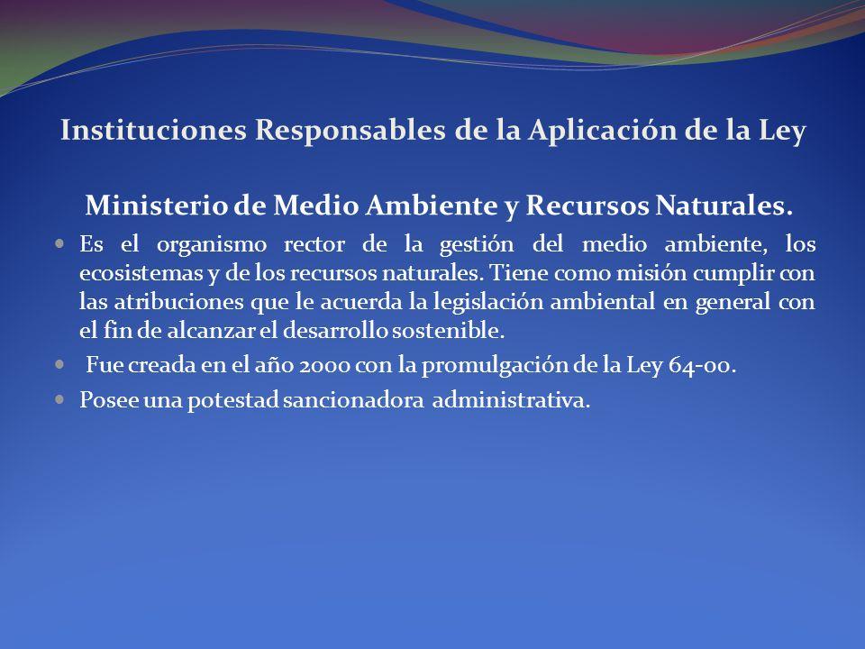 Instituciones Responsables de la Aplicación de la Ley