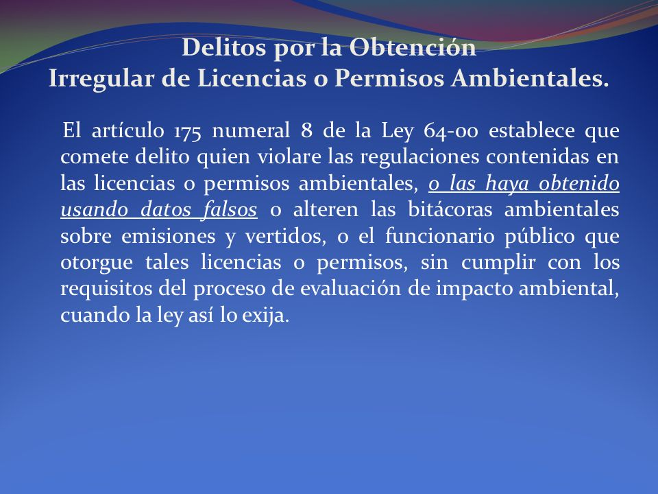 Delitos por la Obtención Irregular de Licencias o Permisos Ambientales.