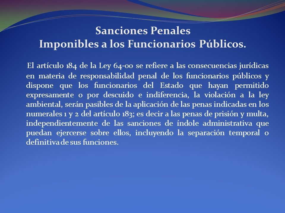 Sanciones Penales Imponibles a los Funcionarios Públicos.