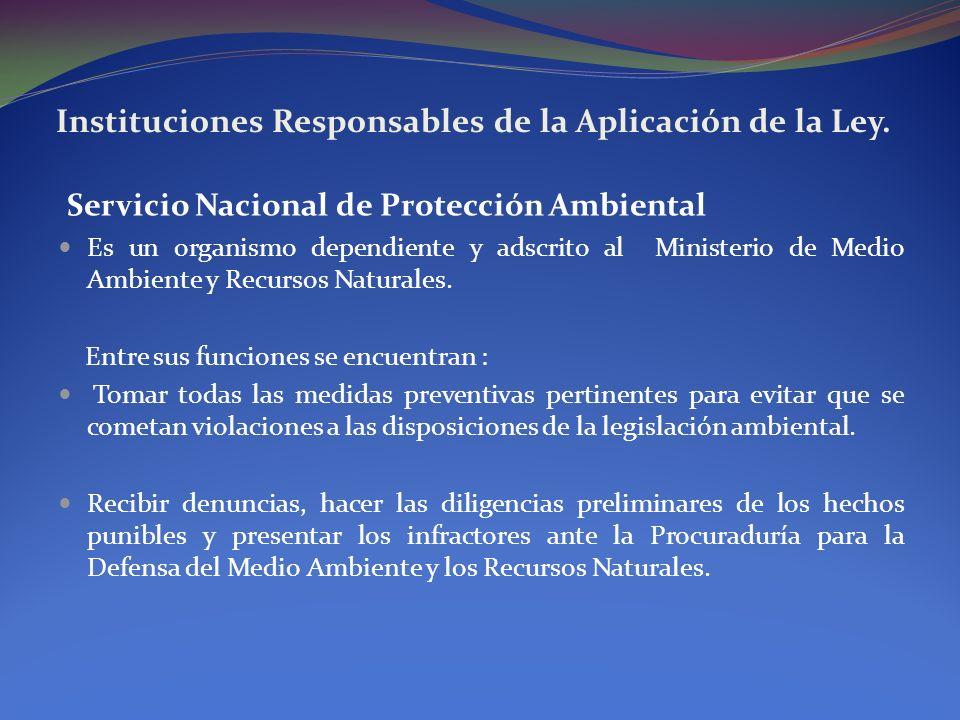 Instituciones Responsables de la Aplicación de la Ley.