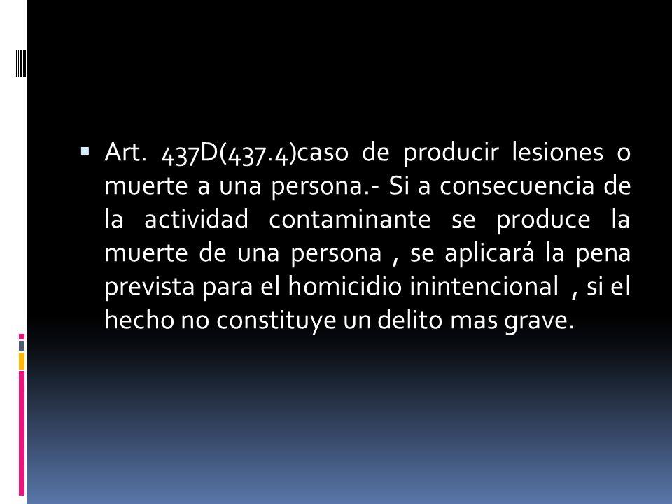 Art. 437D(437. 4)caso de producir lesiones o muerte a una persona
