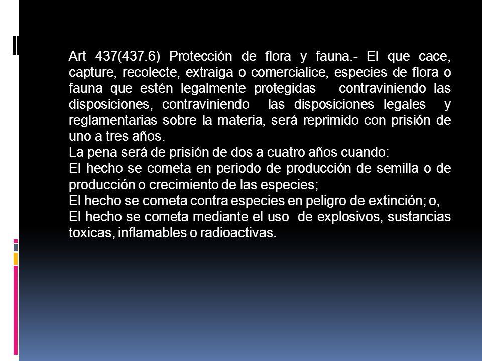 Art 437(437. 6) Protección de flora y fauna