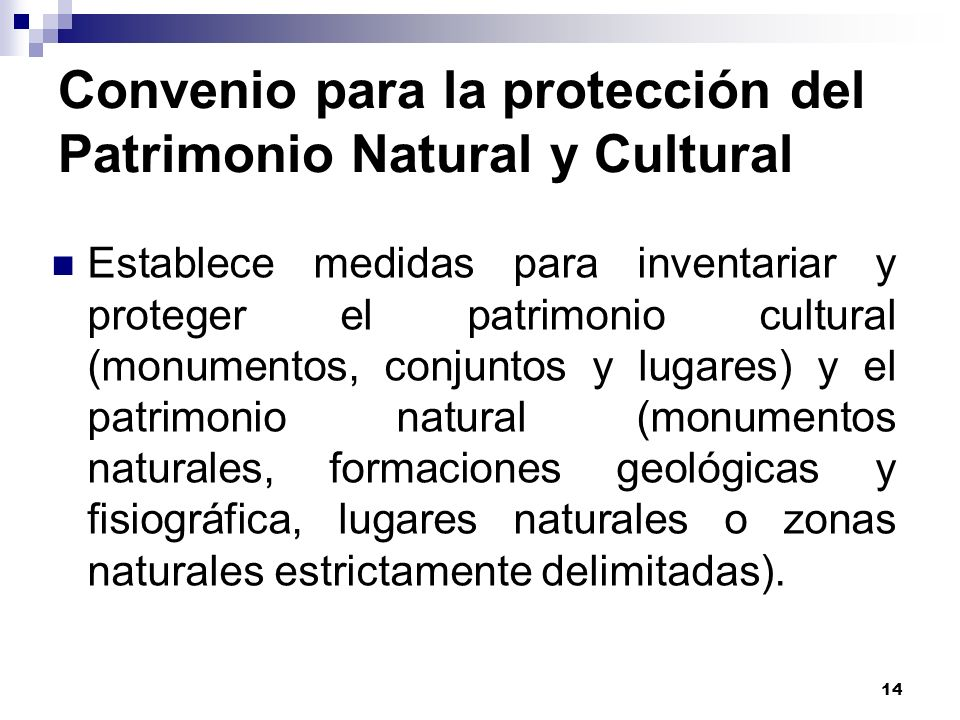 Convenio para la protección del Patrimonio Natural y Cultural