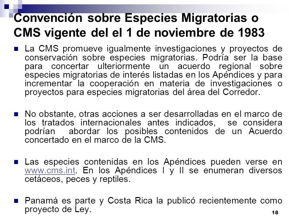 Convención sobre Especies Migratorias o CMS vigente del el 1 de noviembre de 1983
