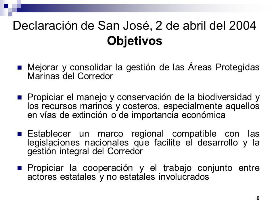 Declaración de San José, 2 de abril del 2004 Objetivos