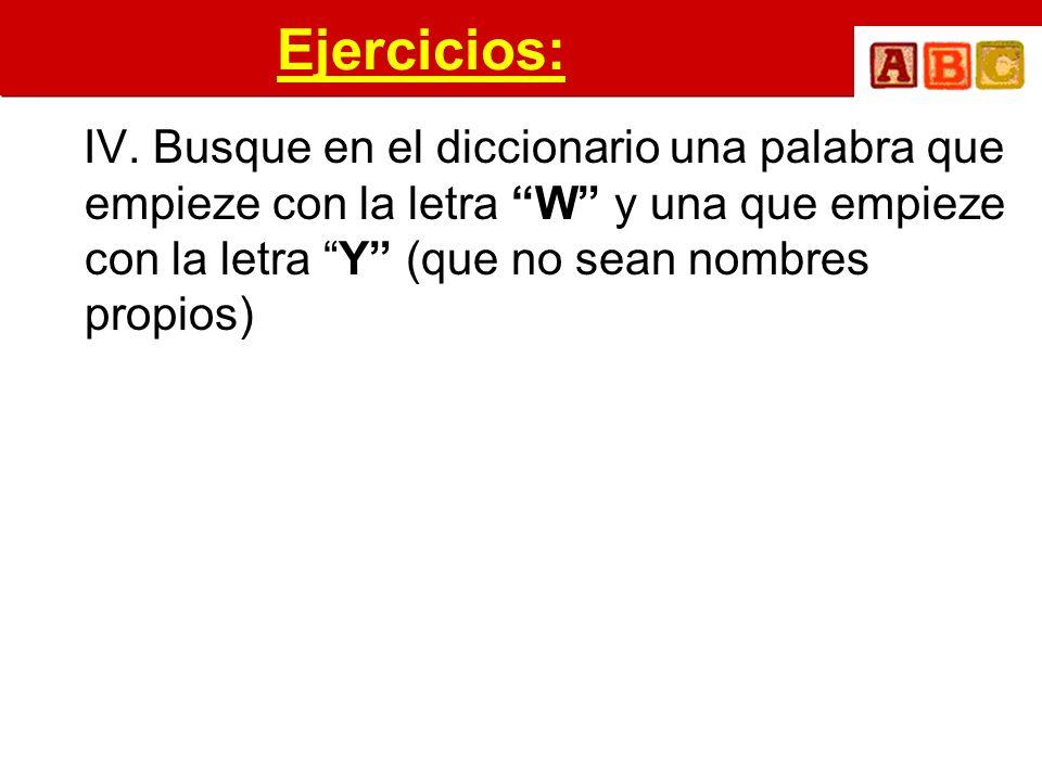 Ejercicios: IV.