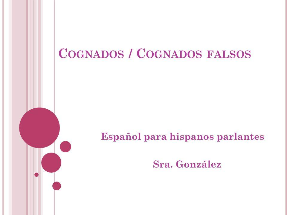 Cognados / Cognados falsos