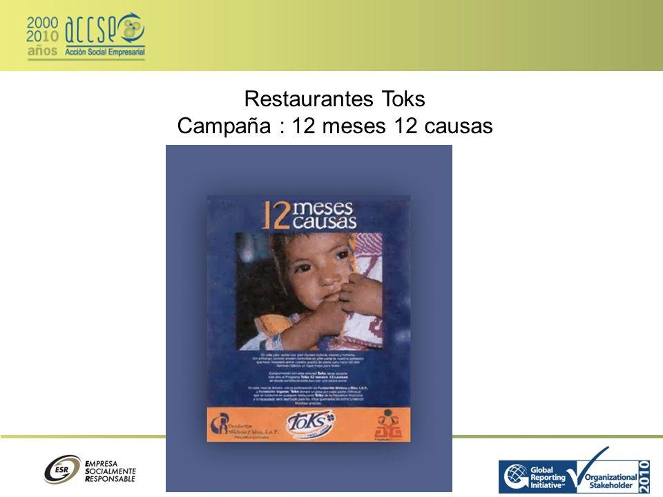 Restaurantes Toks Campaña : 12 meses 12 causas