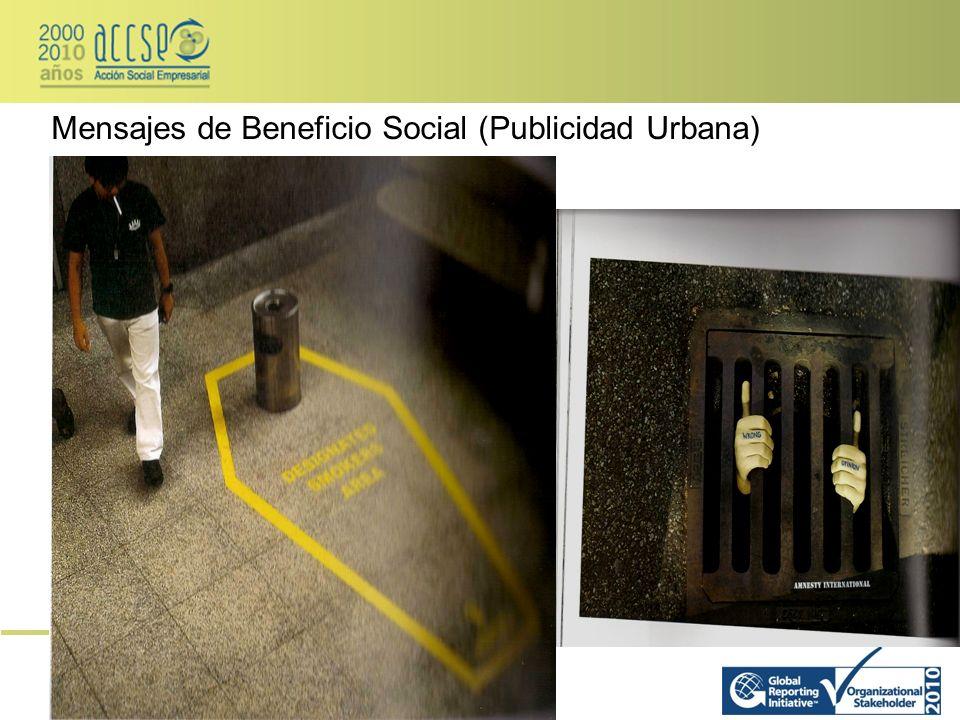 Mensajes de Beneficio Social (Publicidad Urbana)