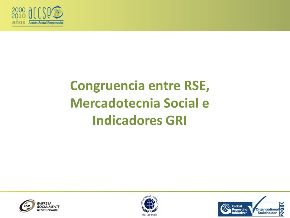 Congruencia entre RSE, Mercadotecnia Social e Indicadores GRI
