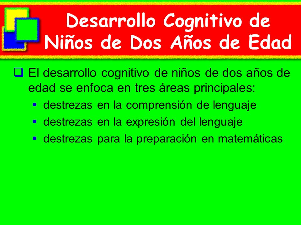 Desarrollo Cognitivo de Niños de Dos Años de Edad
