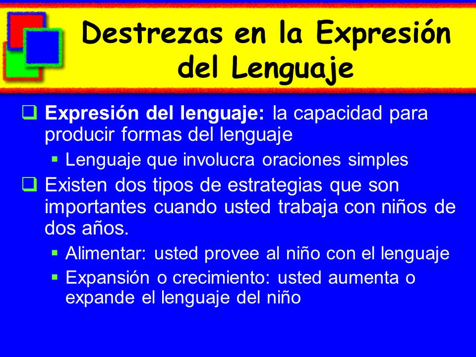 Destrezas en la Expresión del Lenguaje