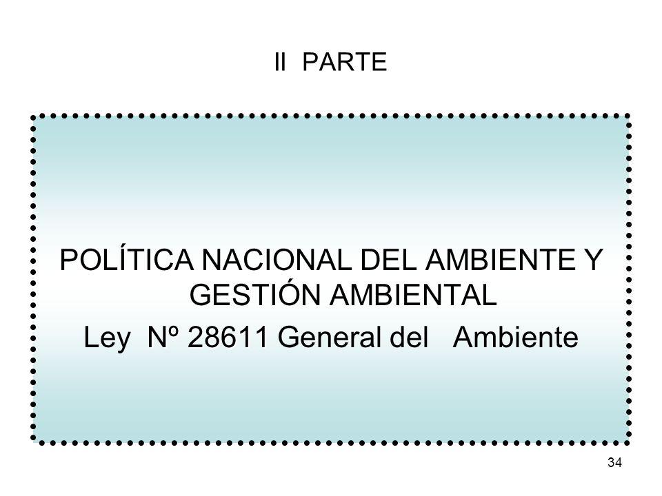 POLÍTICA NACIONAL DEL AMBIENTE Y GESTIÓN AMBIENTAL