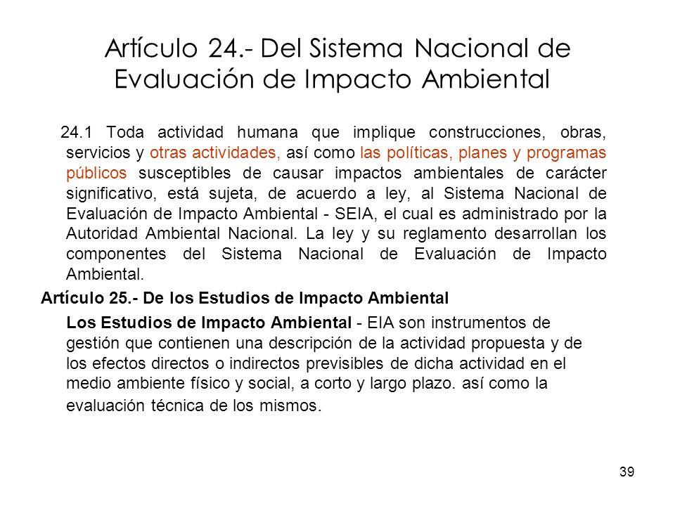 Artículo 24.- Del Sistema Nacional de Evaluación de Impacto Ambiental