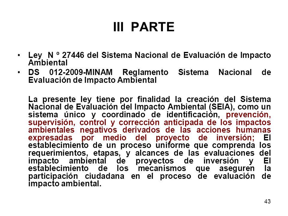 III PARTE Ley N º 27446 del Sistema Nacional de Evaluación de Impacto Ambiental.