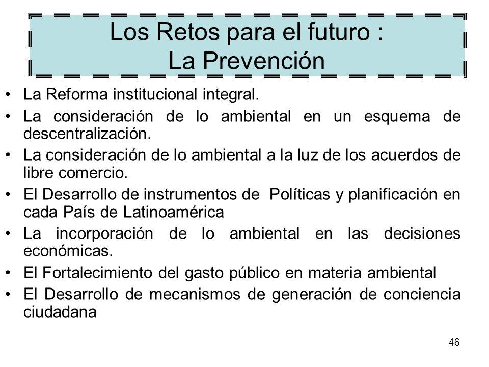 Los Retos para el futuro : La Prevención