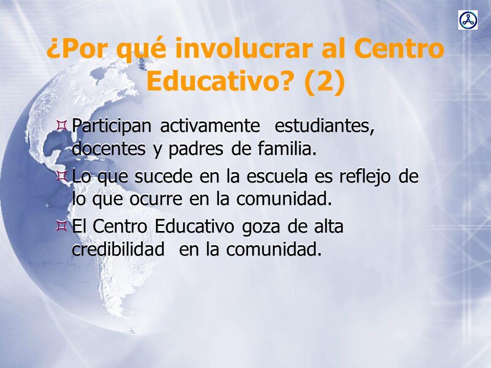 ¿Por qué involucrar al Centro Educativo (2)