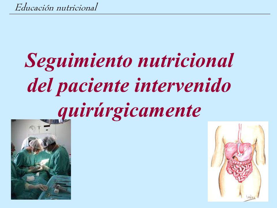 Seguimiento nutricional del paciente intervenido quirúrgicamente