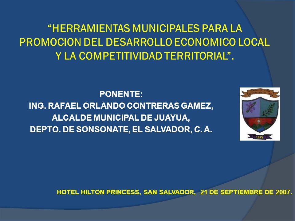 HERRAMIENTAS MUNICIPALES PARA LA PROMOCION DEL DESARROLLO ECONOMICO LOCAL Y LA COMPETITIVIDAD TERRITORIAL .