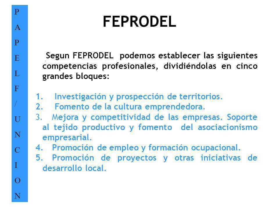 P A. E. L. F. / U. N. C. I. O. FEPRODEL.