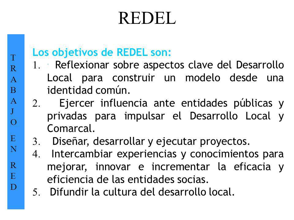 REDEL Los objetivos de REDEL son: